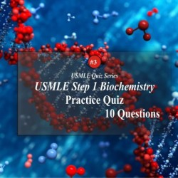 USMLE Biochemistry Practice Questions