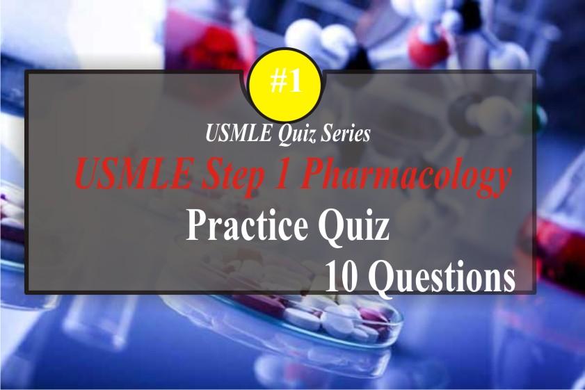 USMLE Pharmacology Quiz