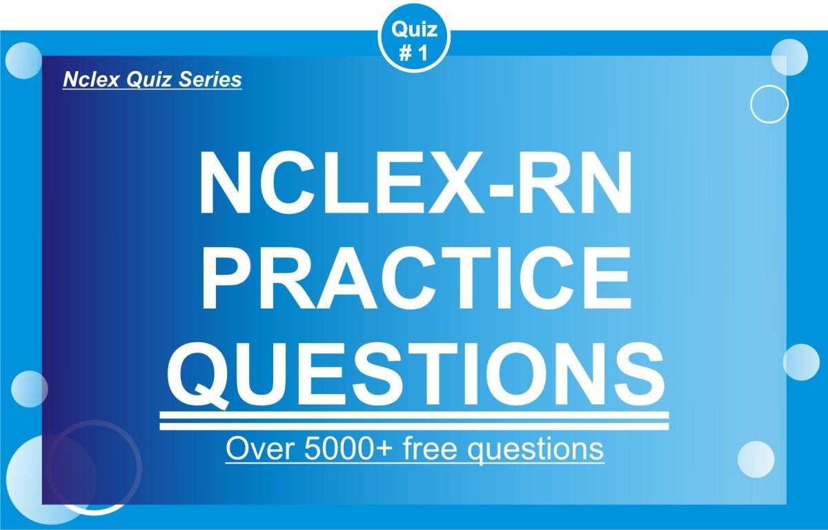 NCLEX RN Practice Questions