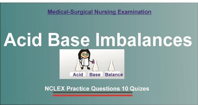 Acid Base Balance Practice Questions